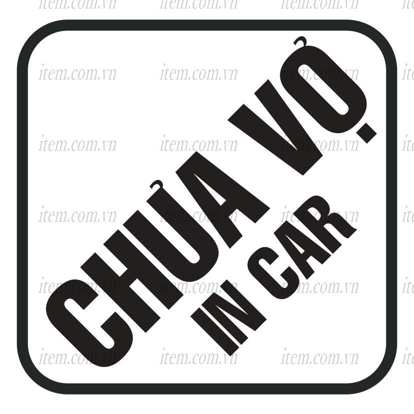 TEM PHẢN QUANG XE HƠI CHƯA VỢ IN CAR
